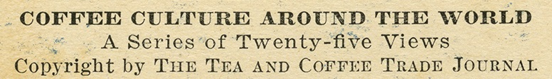 Tea and Coffee Trade Journal Advertising Information