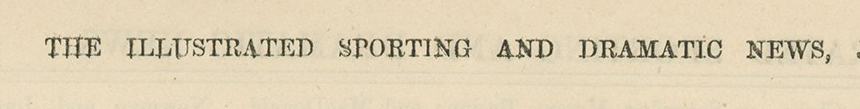 Illustrated Sporting and Dramatic News Title Line