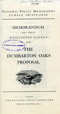Memorandum of the Washington Dinner on The Dumbarton Oaks Proposal