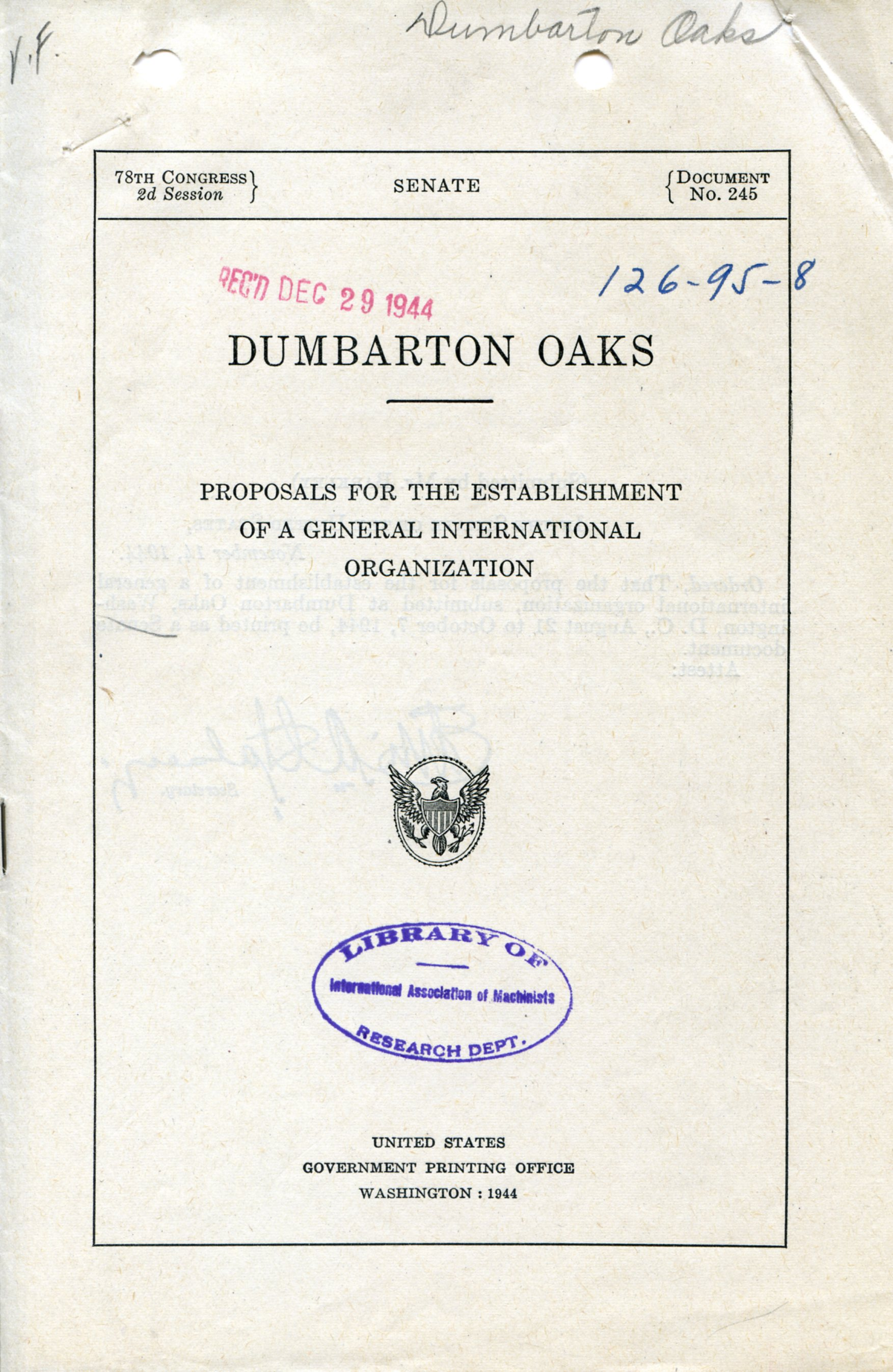Dumbarton Oaks, Proposals for the Establishment of a General International Organization