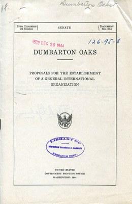 Dumbarton Oaks, Proposals for the Establishment of a General International Organization