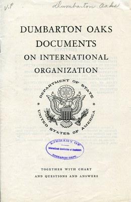 Dumbarton Oaks Documents on International Organization
