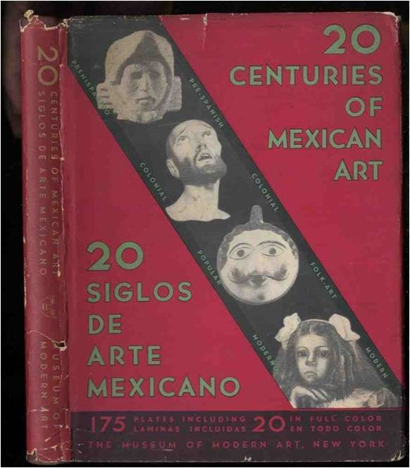 20 Centuries of Mexican Art, Museum of Modern Art, 1940