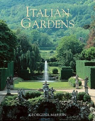 Georgina Masson's Italian Gardens, first published in 1961