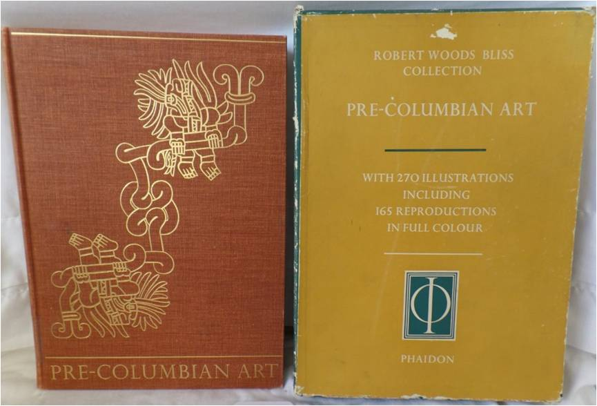 Pre-Columbian Art: Robert Woods Bliss Collection of Pre-Columbian Art (Phaidon Press, 1957)