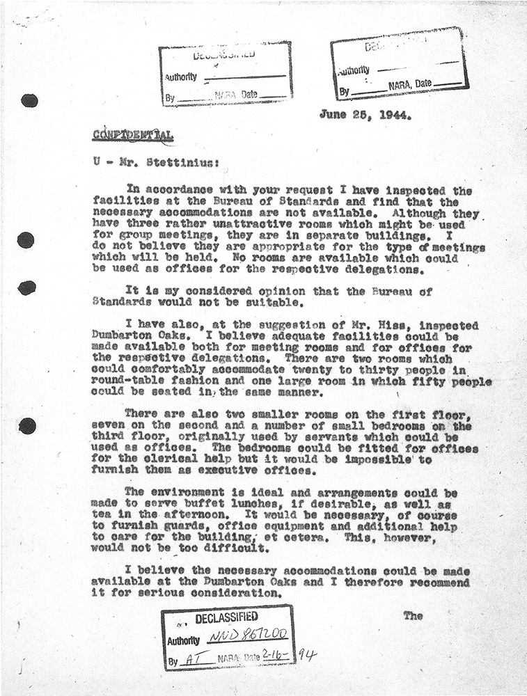 Report of Warren Kelchner to Edward R. Stettinius, Jr., regarding the inspection of the Bureau of Standards and Dumbarton Oaks as possible places for the Conversations, 25 June 1944