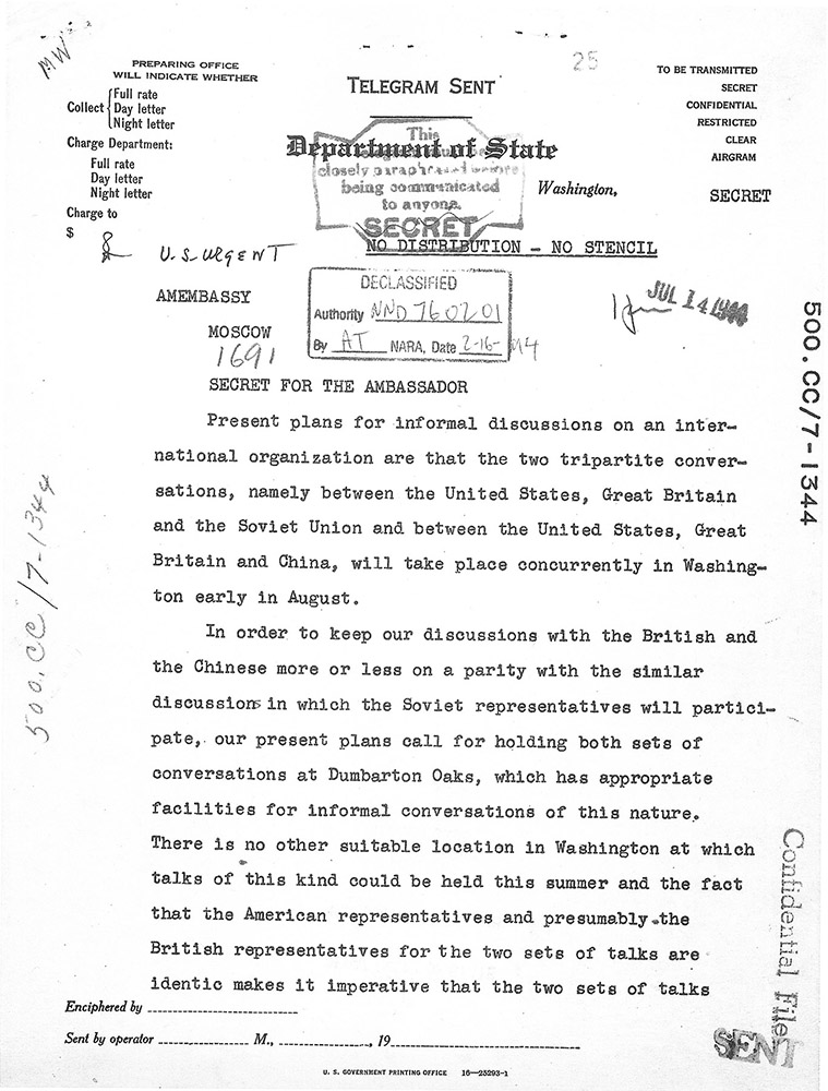 Telegram from the Department of State to the American ambassador in Moscow regarding preparations for the Dumbarton Oaks Conversations, 13 July 1944