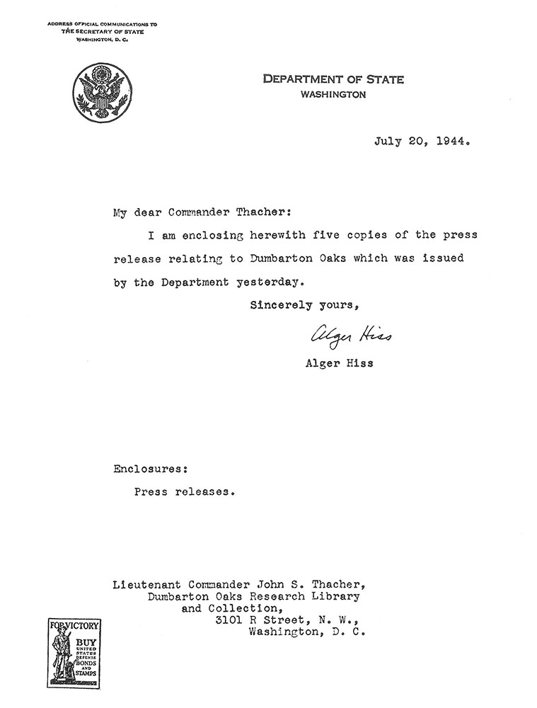 Letter from Alger Hiss to John S. Thacher, dated 20 July 1944, regarding enclosed Department of State press release No. 313, dated 19 July 1944, about Dumbarton Oaks