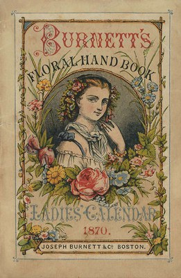 Burnett's floral hand-book and Ladies' calendar
