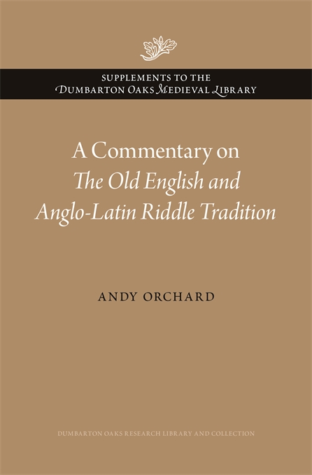 A Commentary on The Old English and Anglo-Latin Riddle Tradition