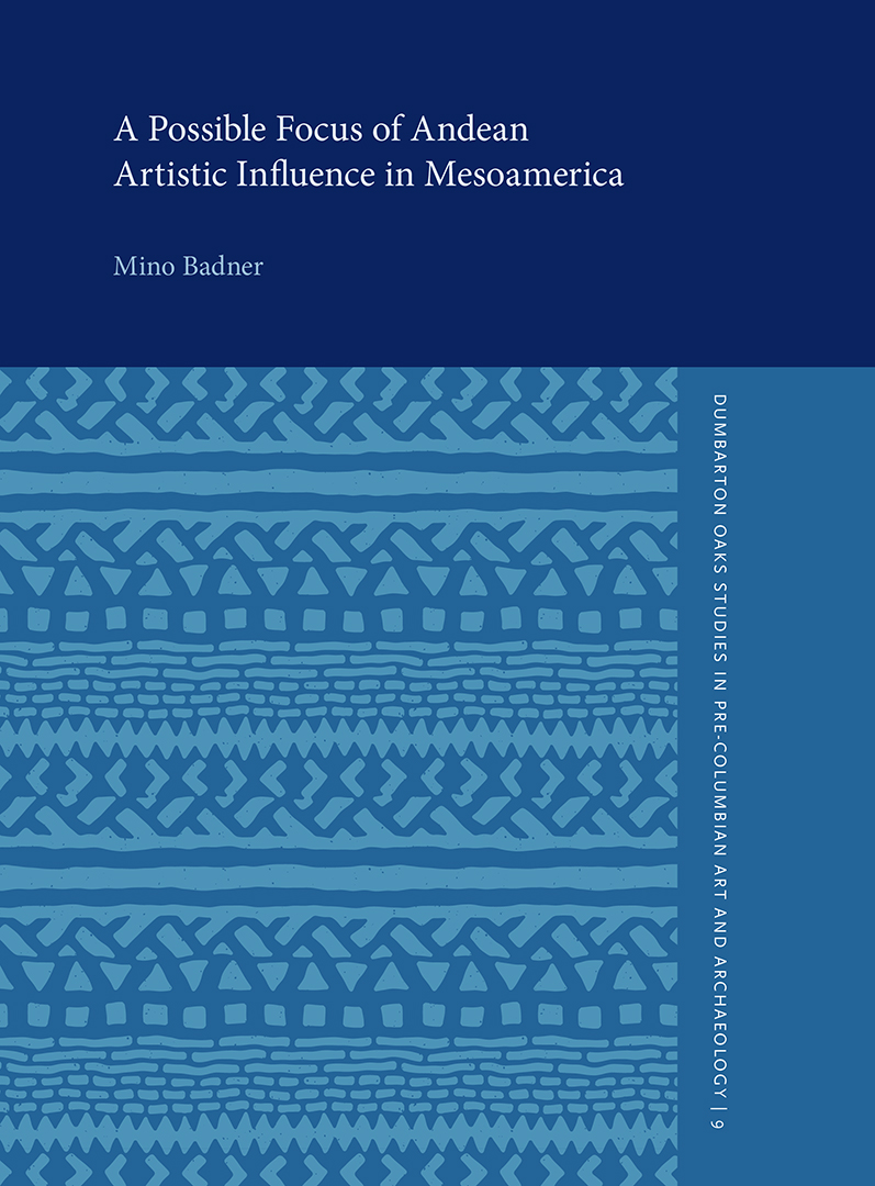 A Possible Focus of Andean Artistic Influence in Mesoamerica