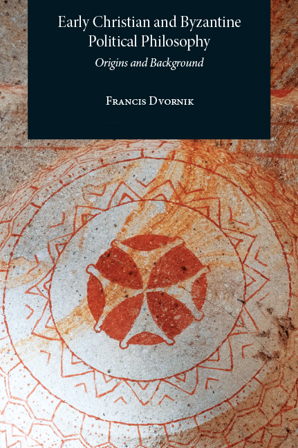 Early Christian and Byzantine Political Philosophy