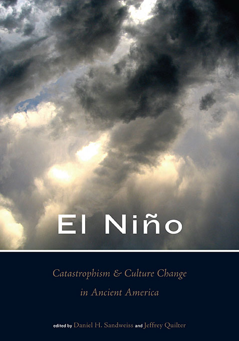 El Niño, Catastrophism, and Culture Change in Ancient America