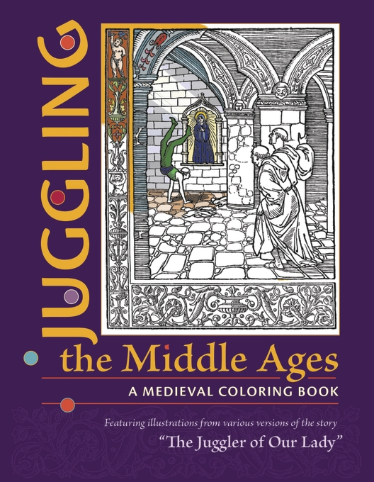 Juggling the Middle Ages