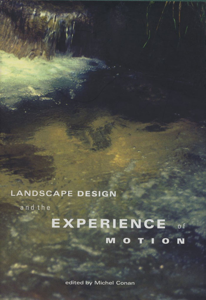 Landscape Design and the Experience of Motion