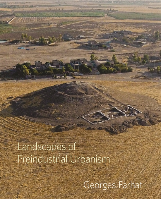 Landscapes of Preindustrial Urbanism