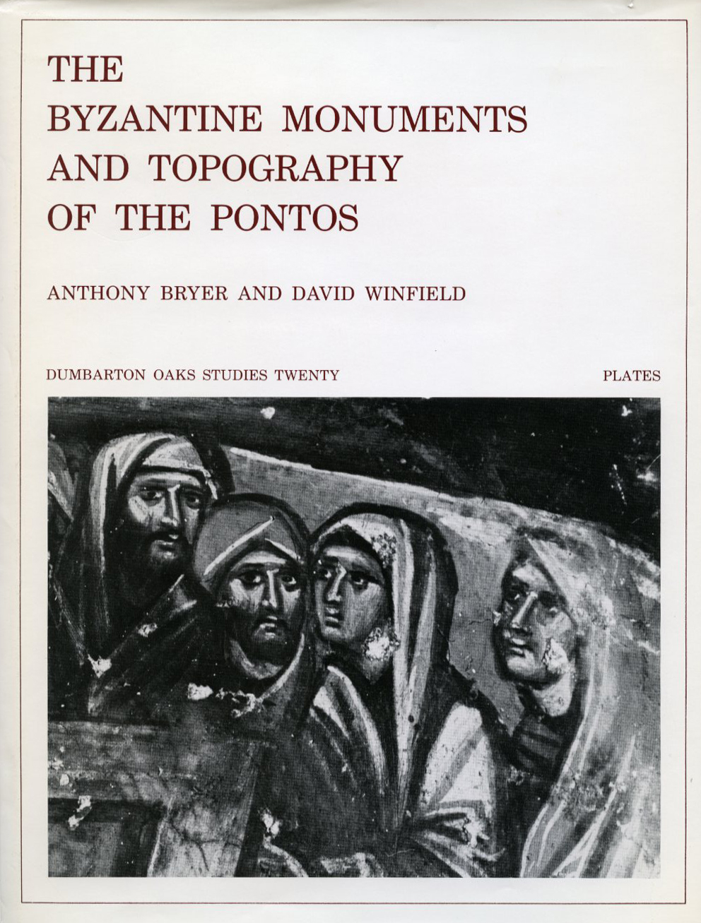 The Byzantine Monuments and Topography of the Pontos