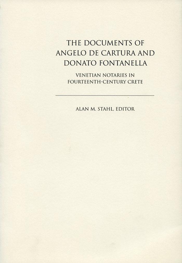 The Documents of Angelo de Cartura and Donato Fontanella
