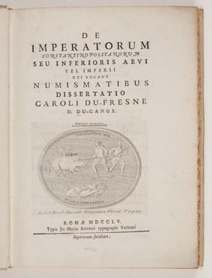De imperatorum Constantinopolitanorum seu inferioris aevi, vel Imperii, uti vocant, numismatibus