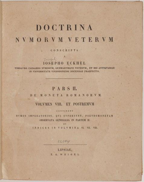 Doctrina nvmorvm vetervm conscripta a Iosepho Eckhel ...