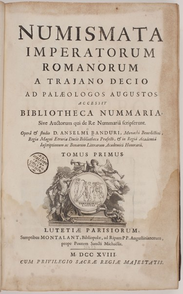 Numismata imperatorum Romanorum a Trajano Decio ad Palaeologos augustos : accessit Bibliotheca nummaria, sive, Auctorum qui de re nummariâ scripserunt